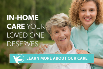 In-Home Care Your Loved One Deserves. Learn More About Our Care.